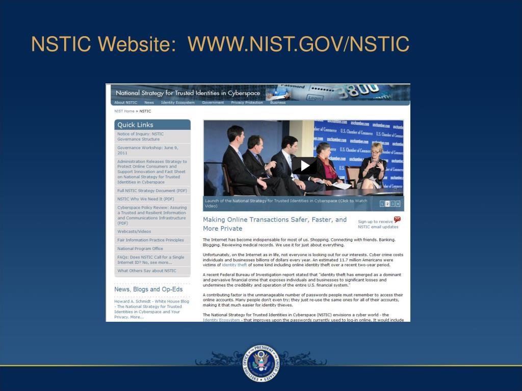 NSTIC Website:  WWW.NIST.GOV/NSTIC