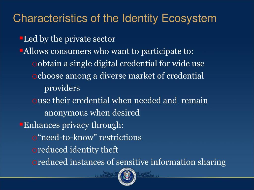 Characteristics of the Identity Ecosystem