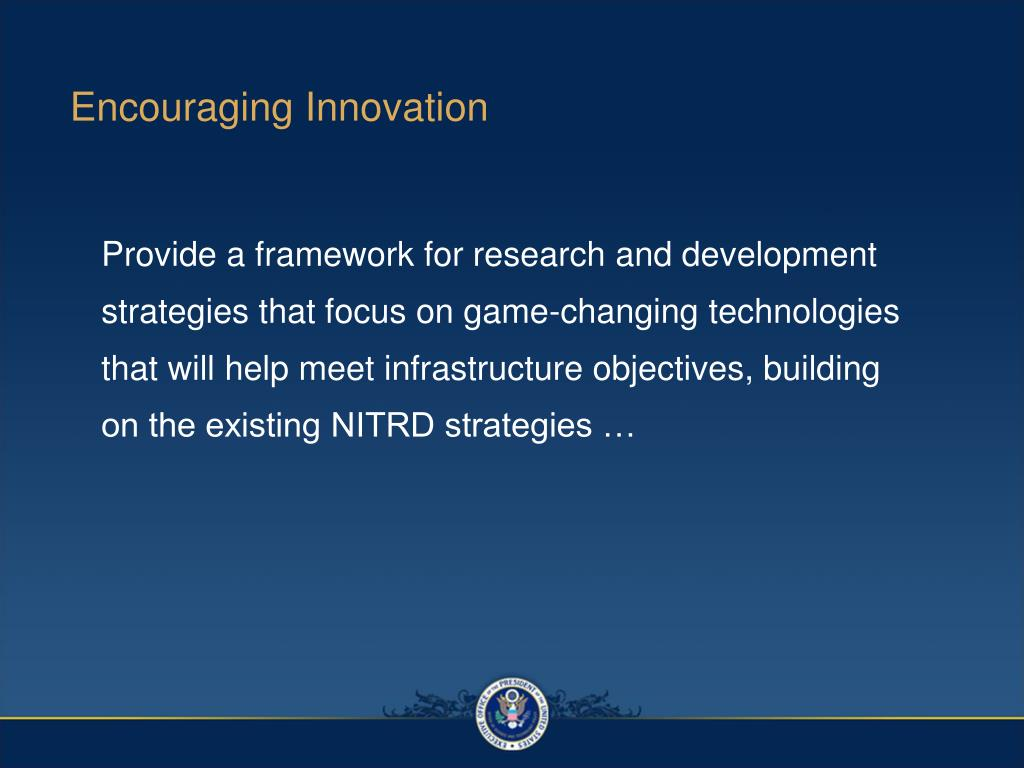 Encouraging Innovation