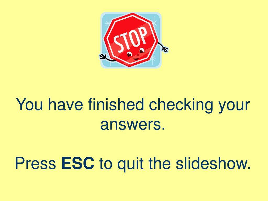 You have finished checking your answers.