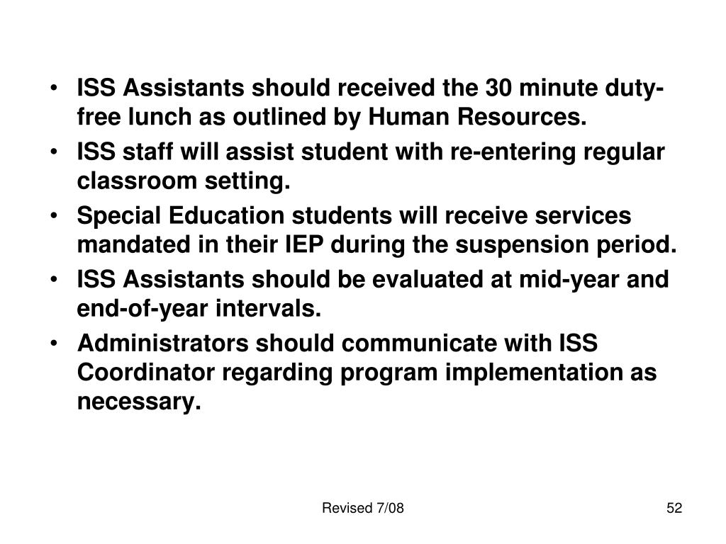 ISS Assistants should received the 30 minute duty-free lunch as outlined by Human Resources.