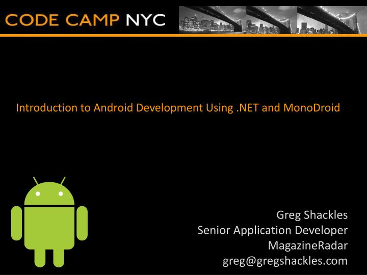 Introduction to android development using net and monodroid