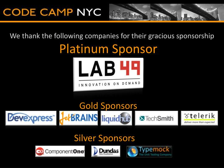 We thank the following companies for their gracious sponsorship