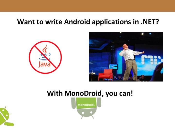 Want to write Android applications in .NET?