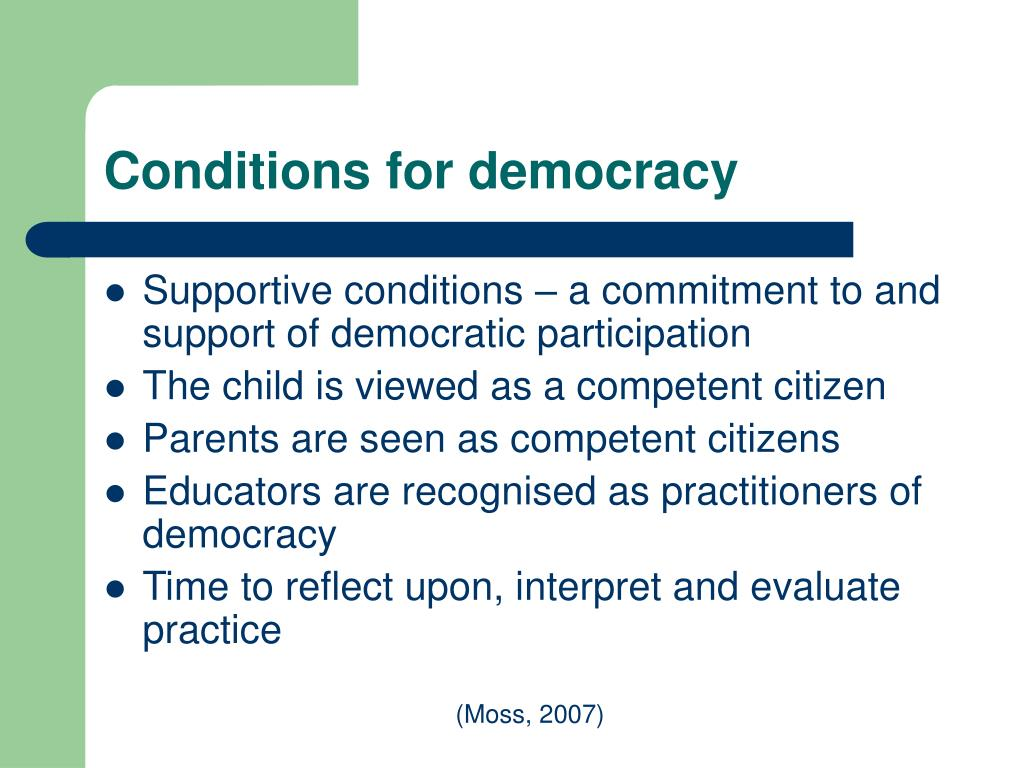 Conditions for democracy