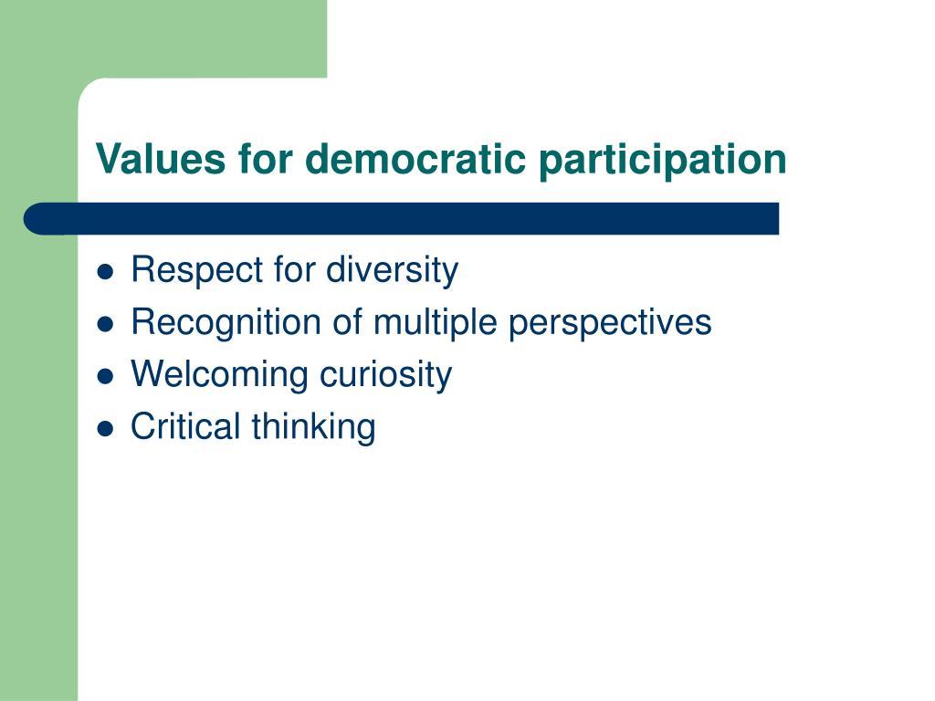 Values for democratic participation