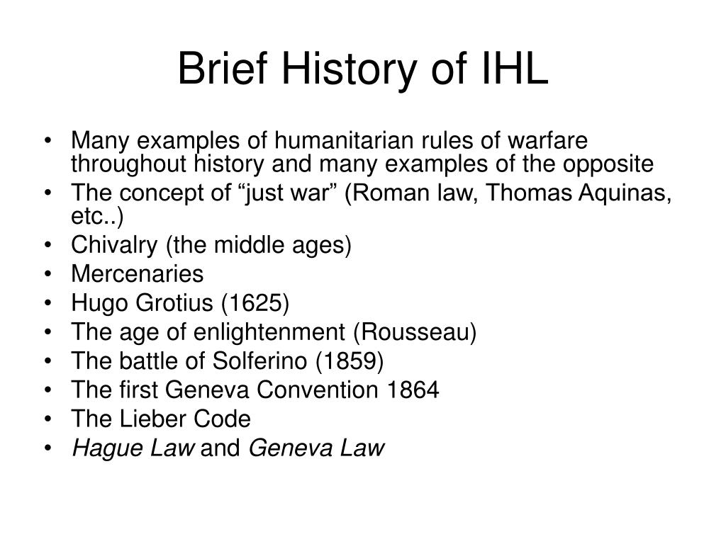 Brief History of IHL