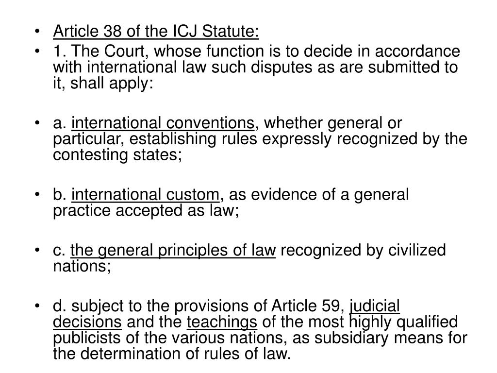 Article 38 of the ICJ Statute: