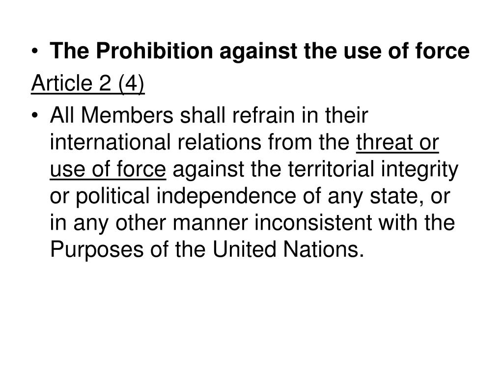 The Prohibition against the use of force