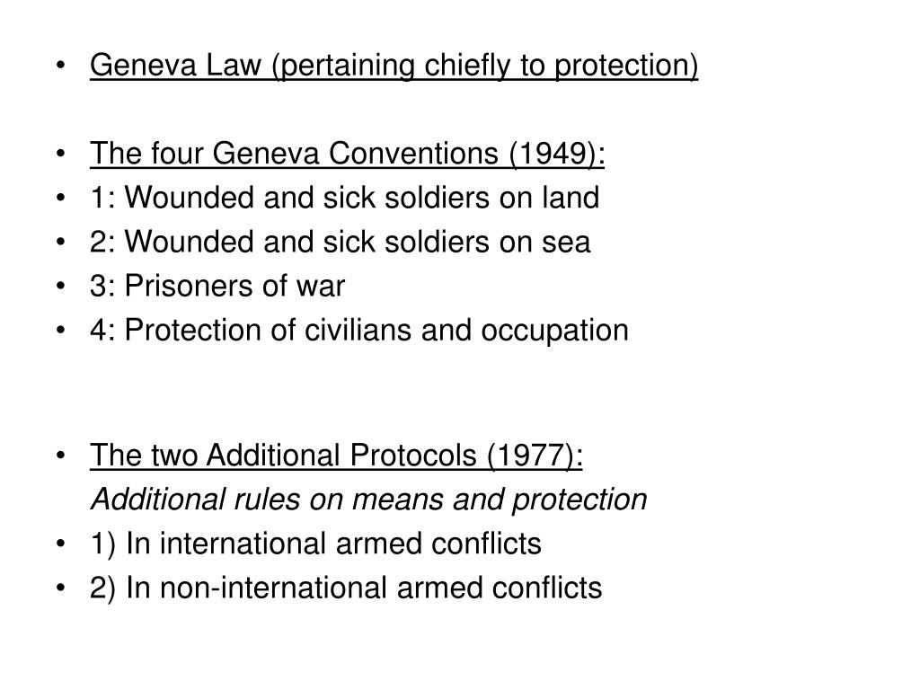Geneva Law (pertaining chiefly to protection)
