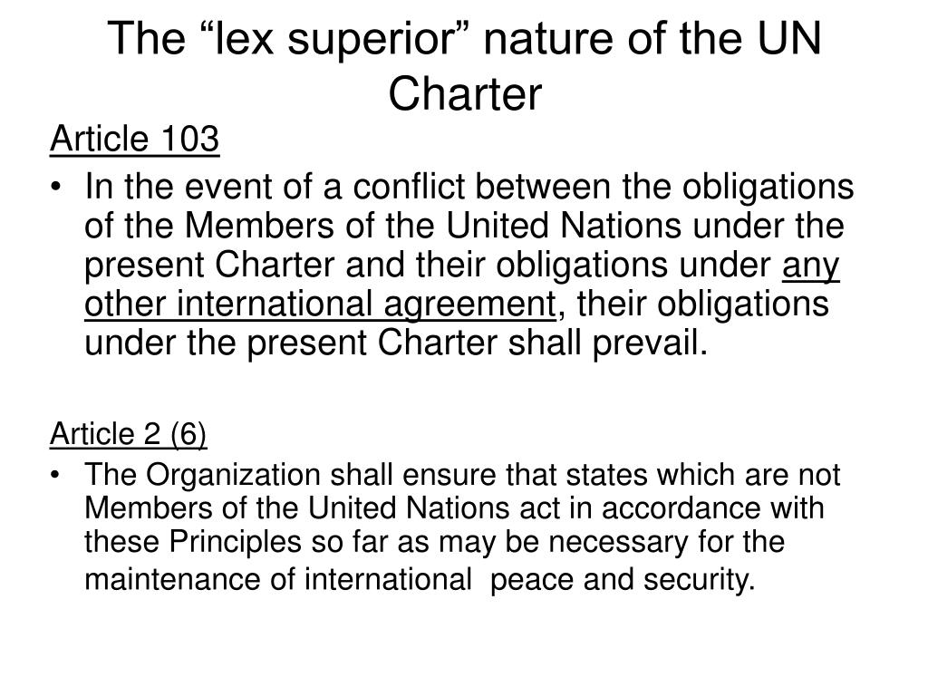 """The """"lex superior"""" nature of the UN Charter"""