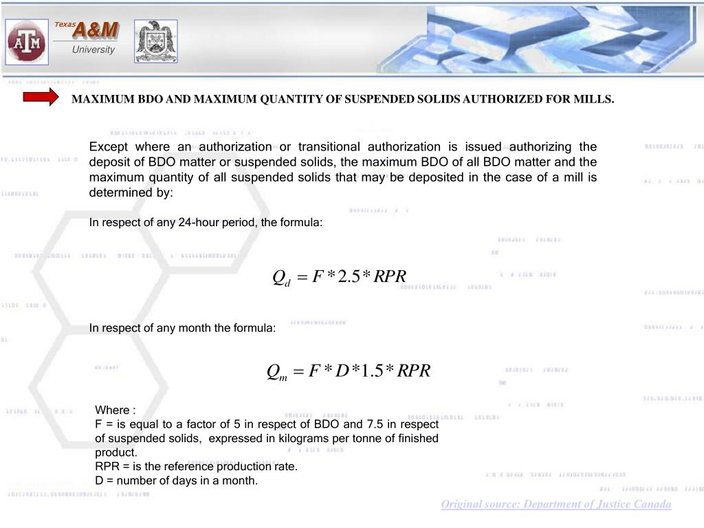 MAXIMUM BDO AND MAXIMUM QUANTITY OF SUSPENDED SOLIDS AUTHORIZED FOR MILLS.