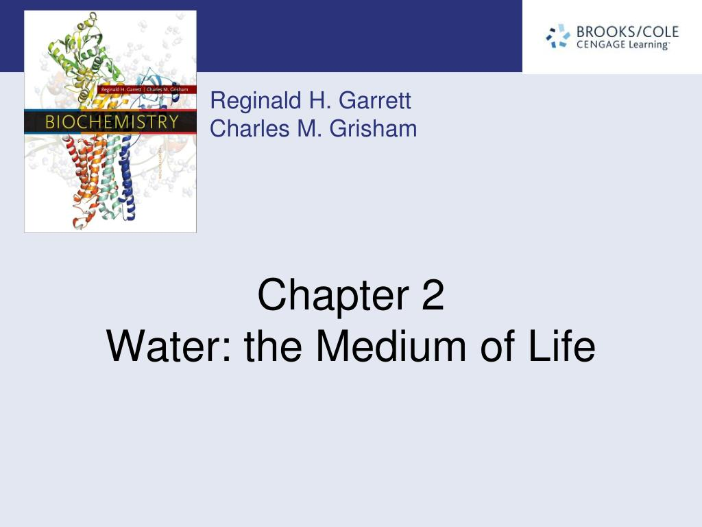 chapter 2 water the medium of life l.