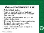 overcoming barriers in dod