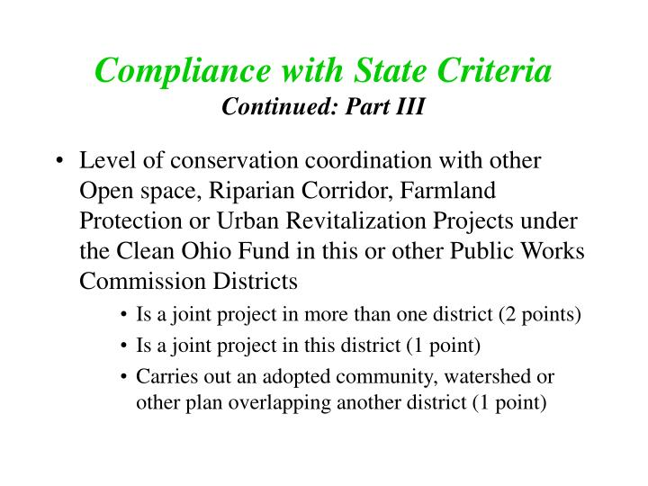Level of conservation coordination with other Open space, Riparian Corridor, Farmland Protection or Urban Revitalization Projects under the Clean Ohio Fund in this or other Public Works Commission Districts