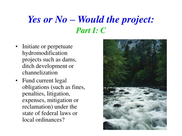Yes or No – Would the project: