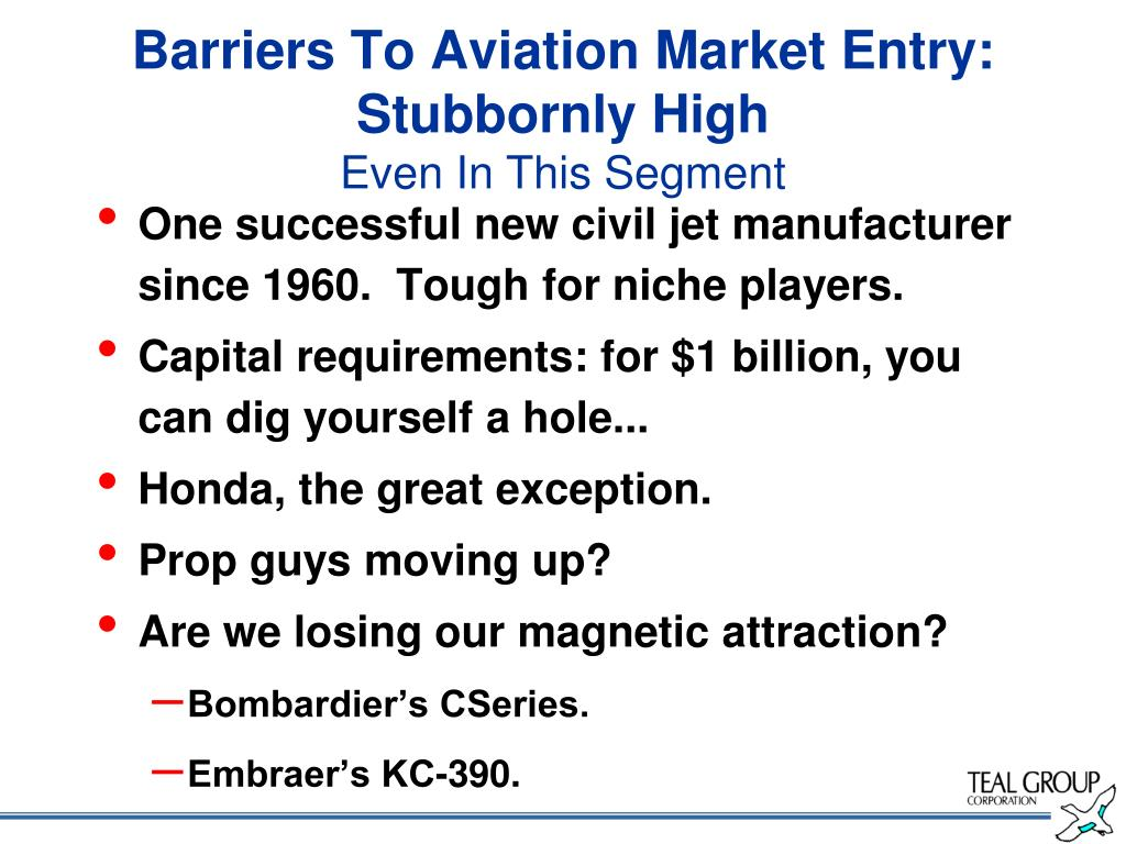 Barriers To Aviation Market Entry: Stubbornly High