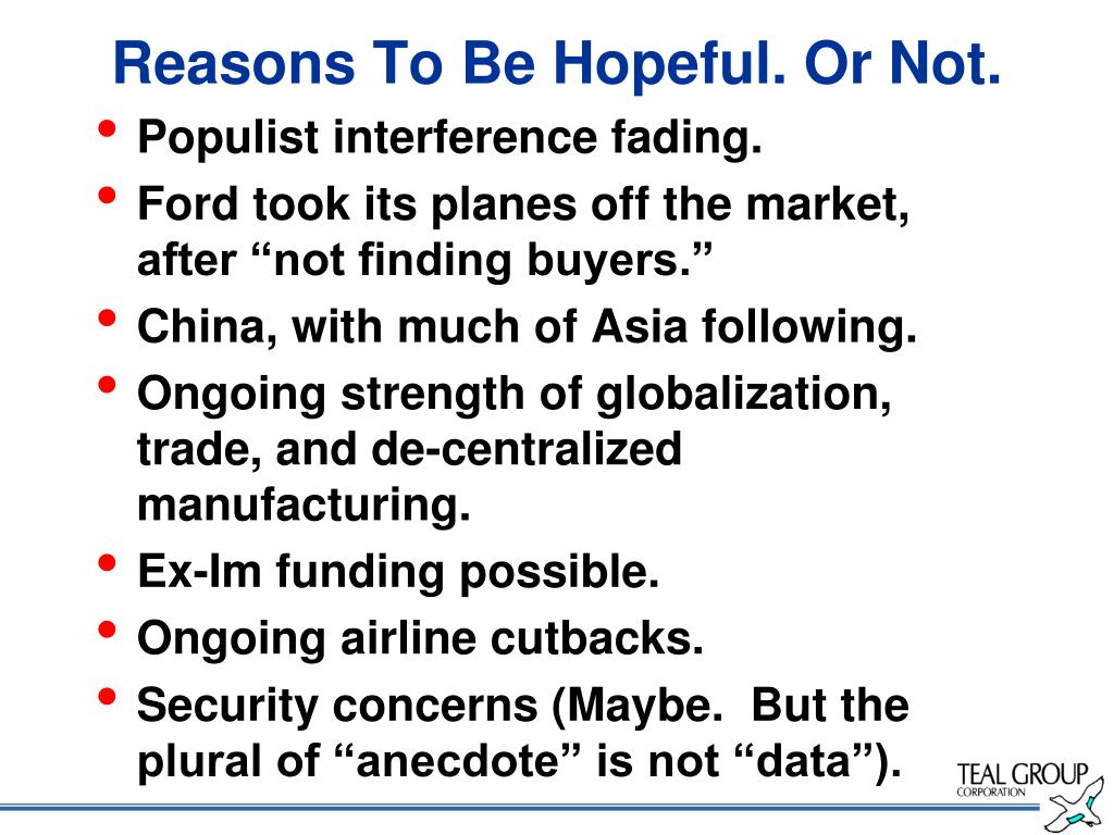 Reasons To Be Hopeful. Or Not.