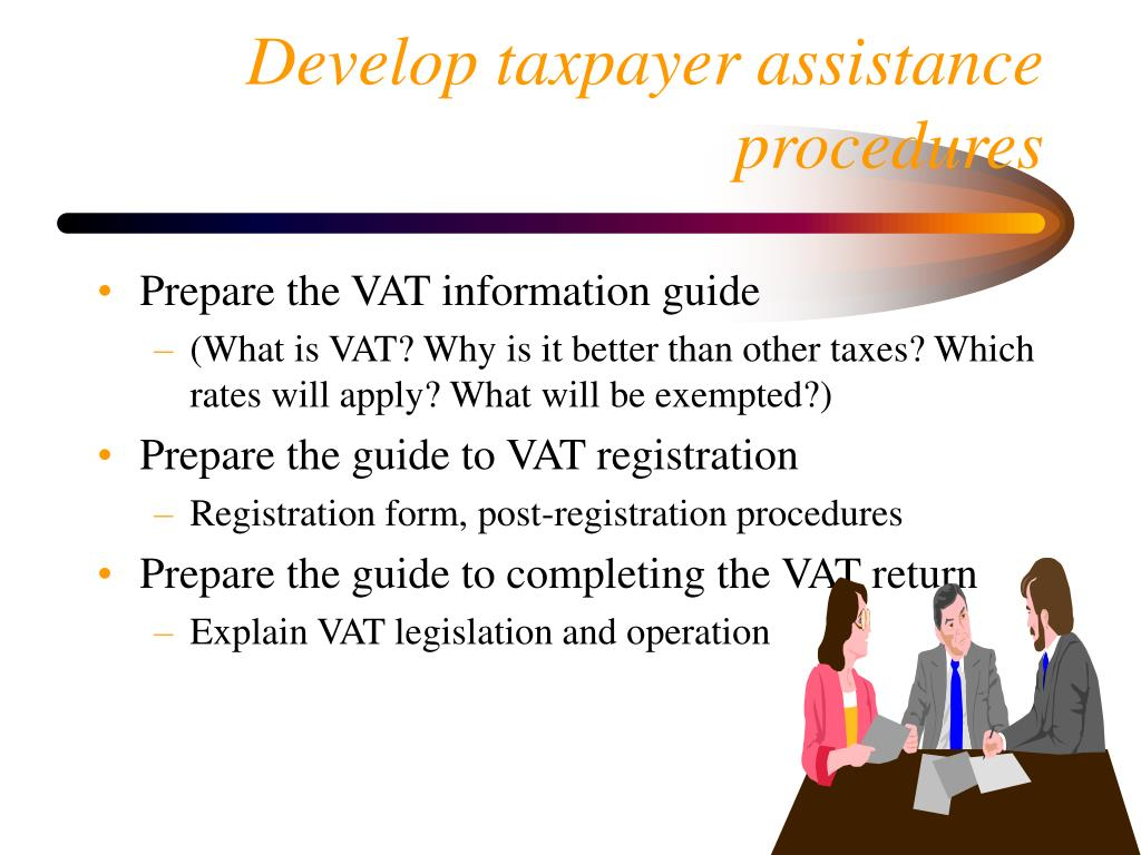 Develop taxpayer assistance procedures