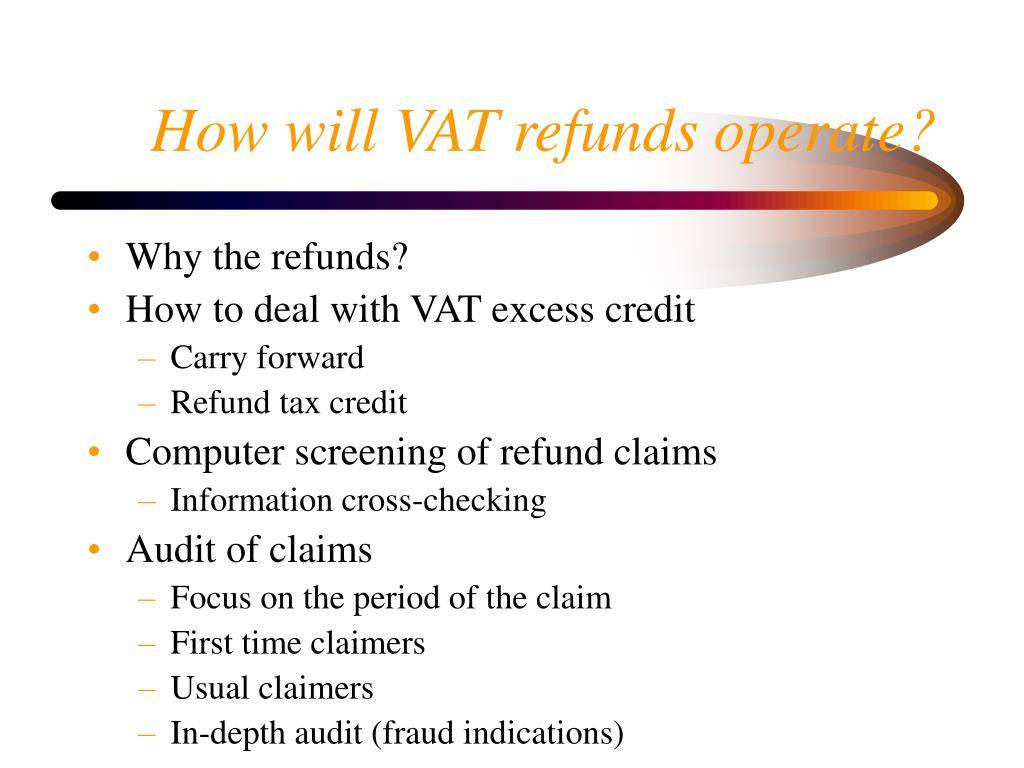 How will VAT refunds operate?