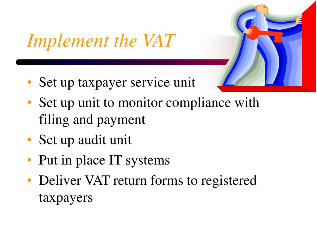 Implement the VAT