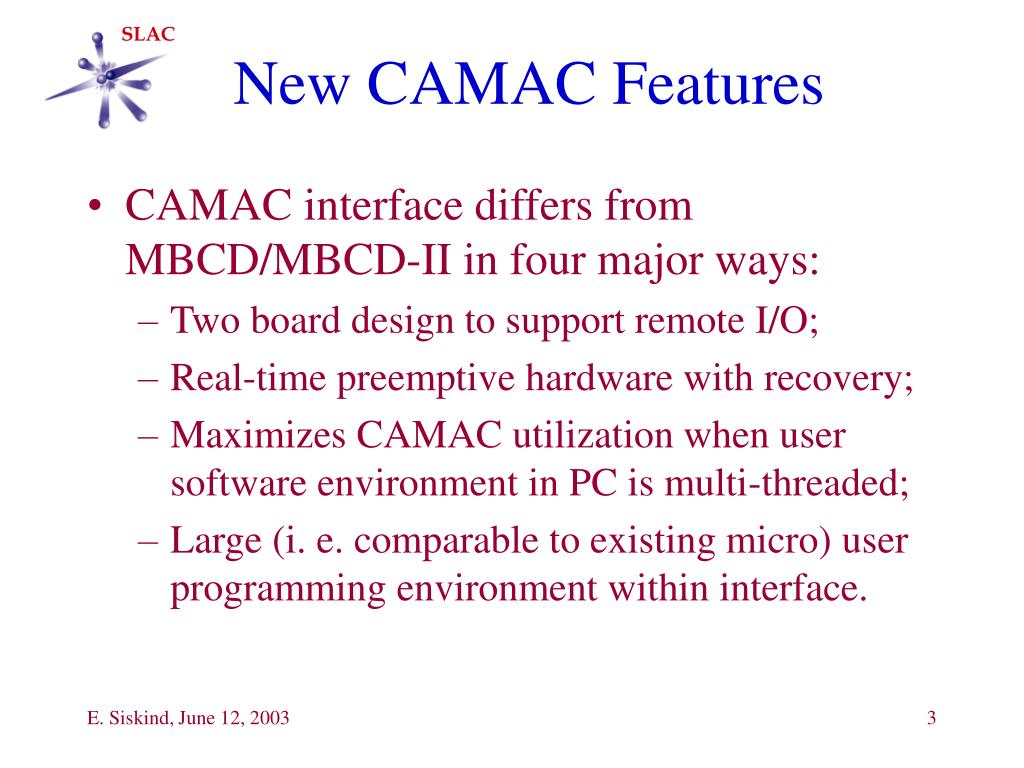 New CAMAC Features