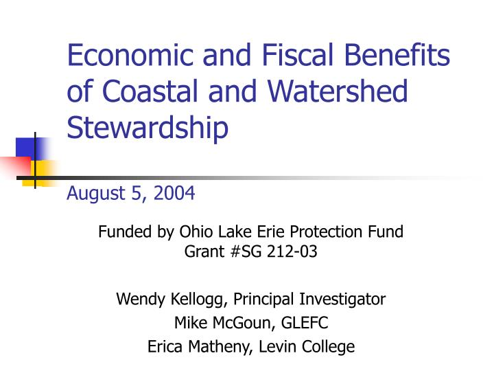 Economic and fiscal benefits of coastal and watershed stewardship august 5 2004