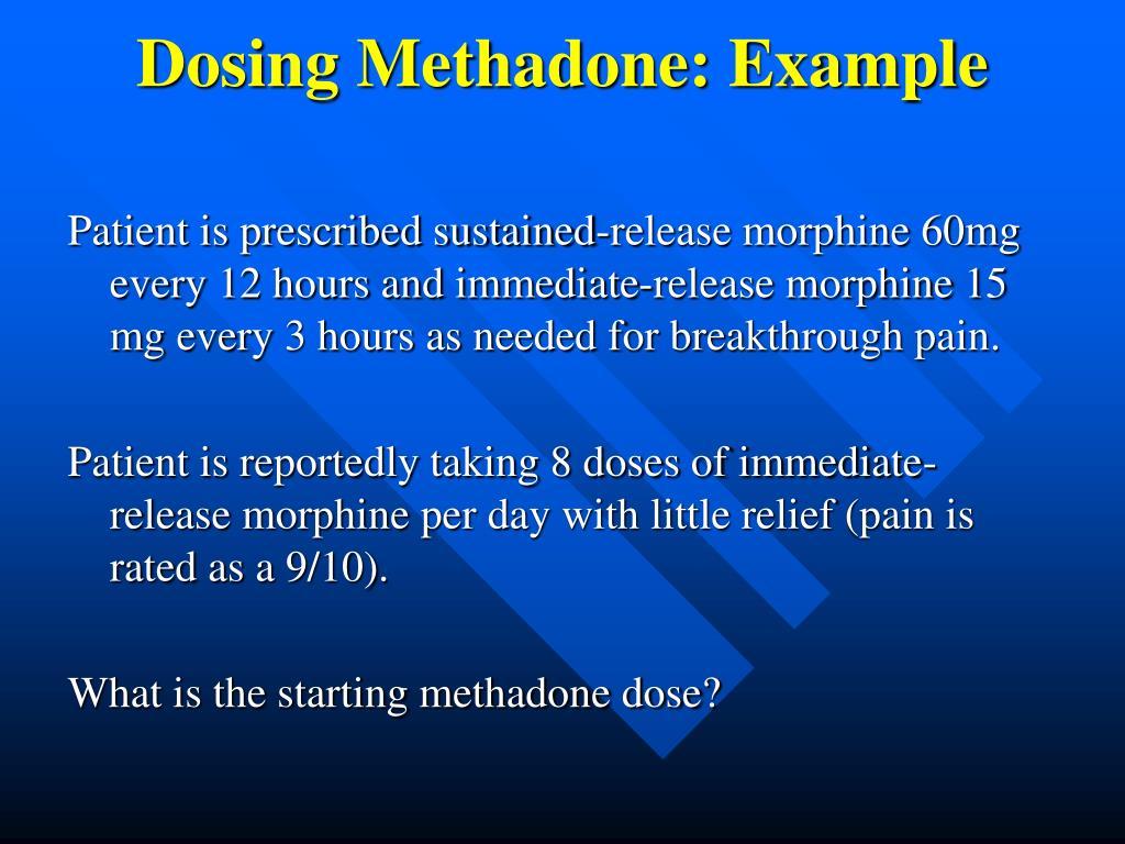 Dosing Methadone: Example