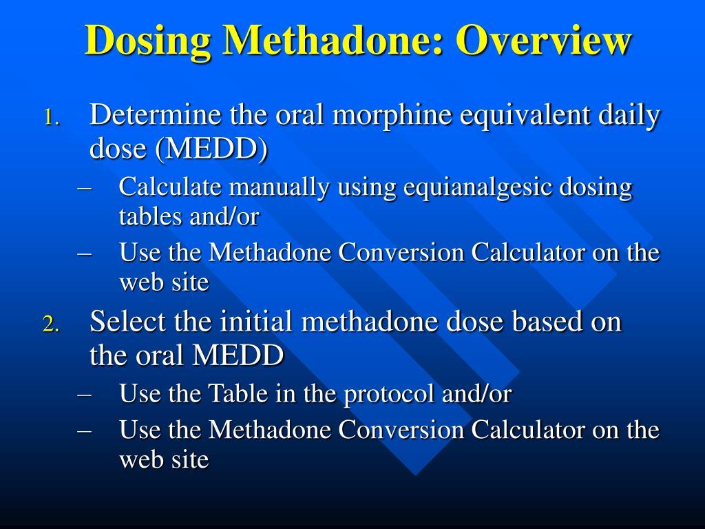 Dosing Methadone: Overview