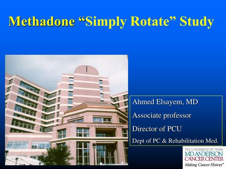Methadone simply rotate study