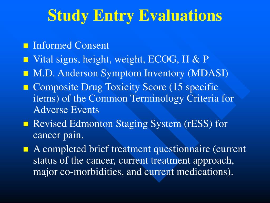 Study Entry Evaluations