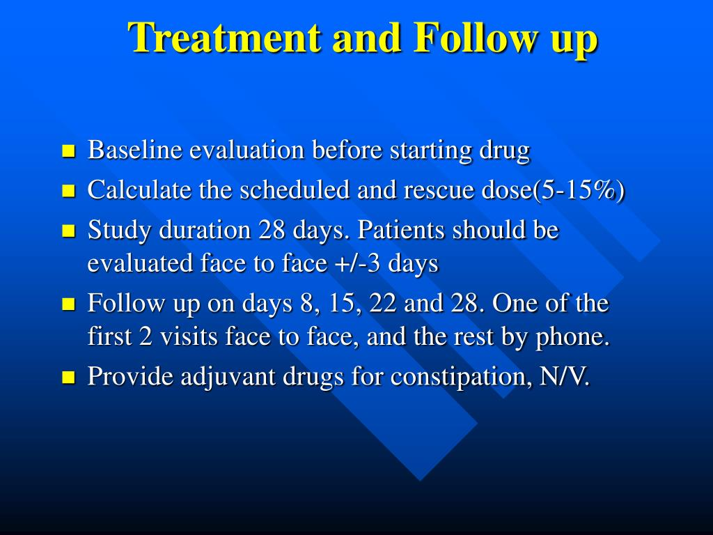 Treatment and Follow up