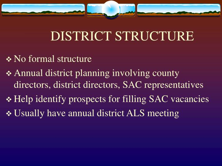 DISTRICT STRUCTURE