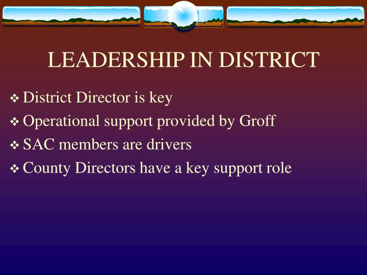 LEADERSHIP IN DISTRICT
