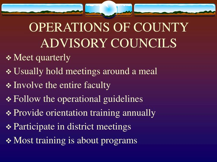 OPERATIONS OF COUNTY ADVISORY COUNCILS