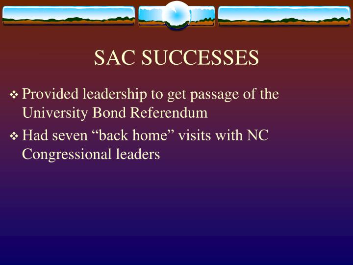 SAC SUCCESSES