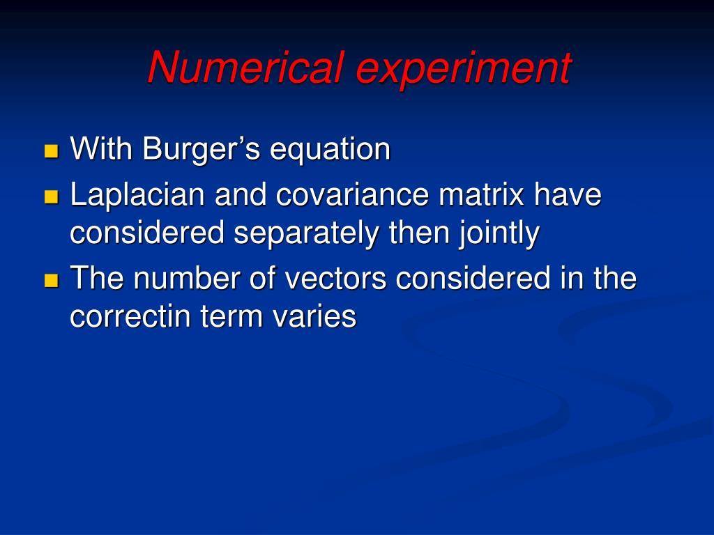 Numerical experiment