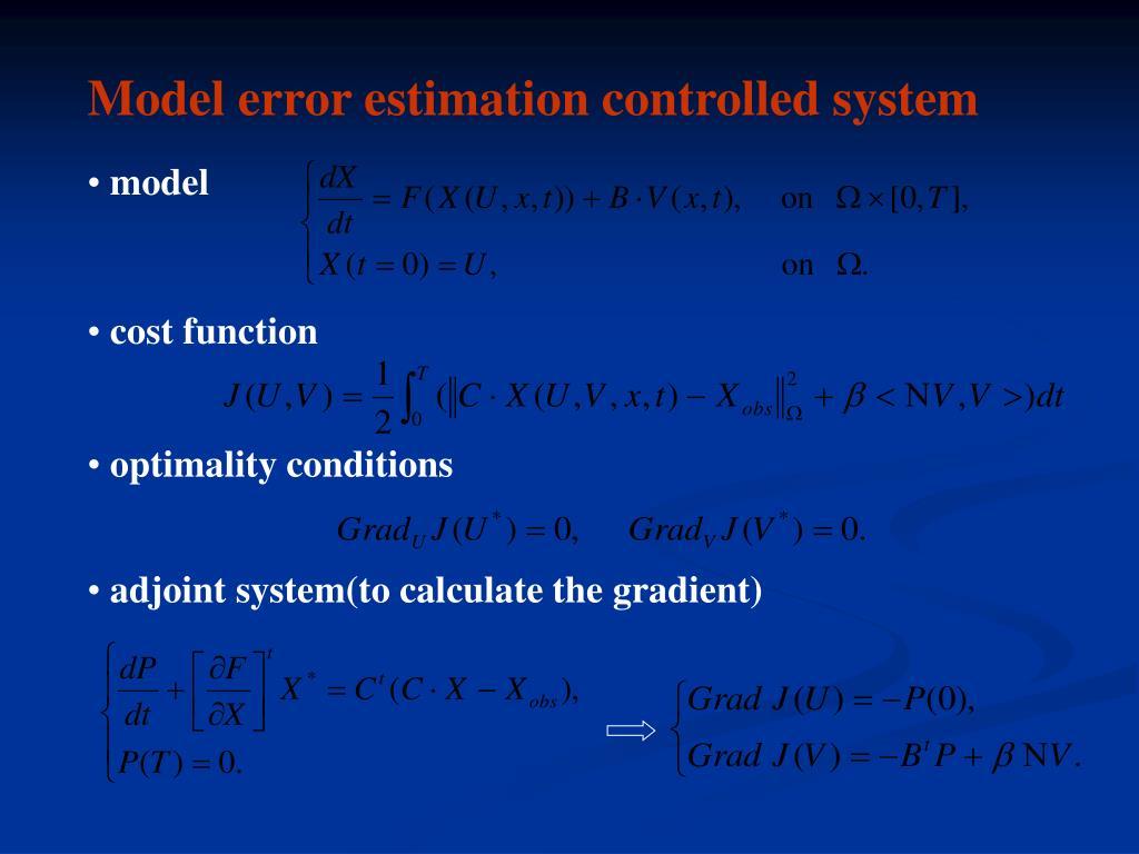 Model error estimation controlled system