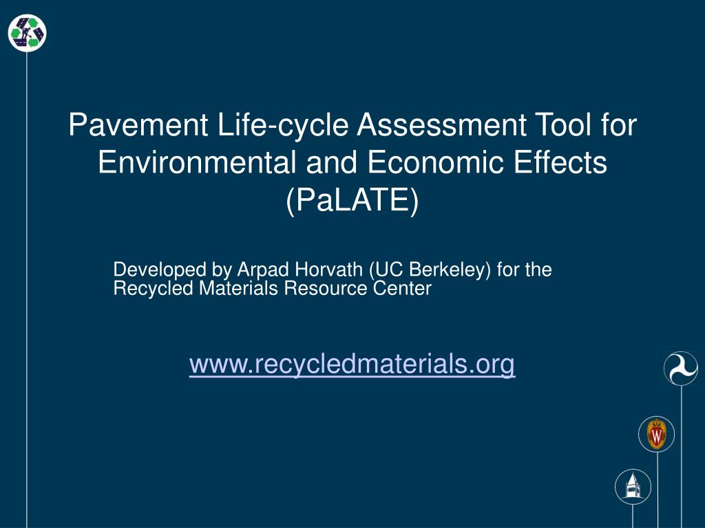 Pavement Life-cycle Assessment Tool for Environmental and Economic Effects (PaLATE)