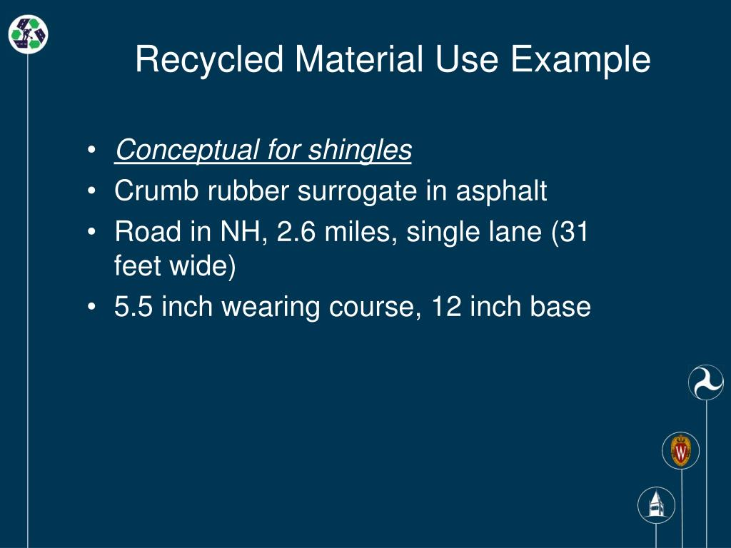 Recycled Material Use Example