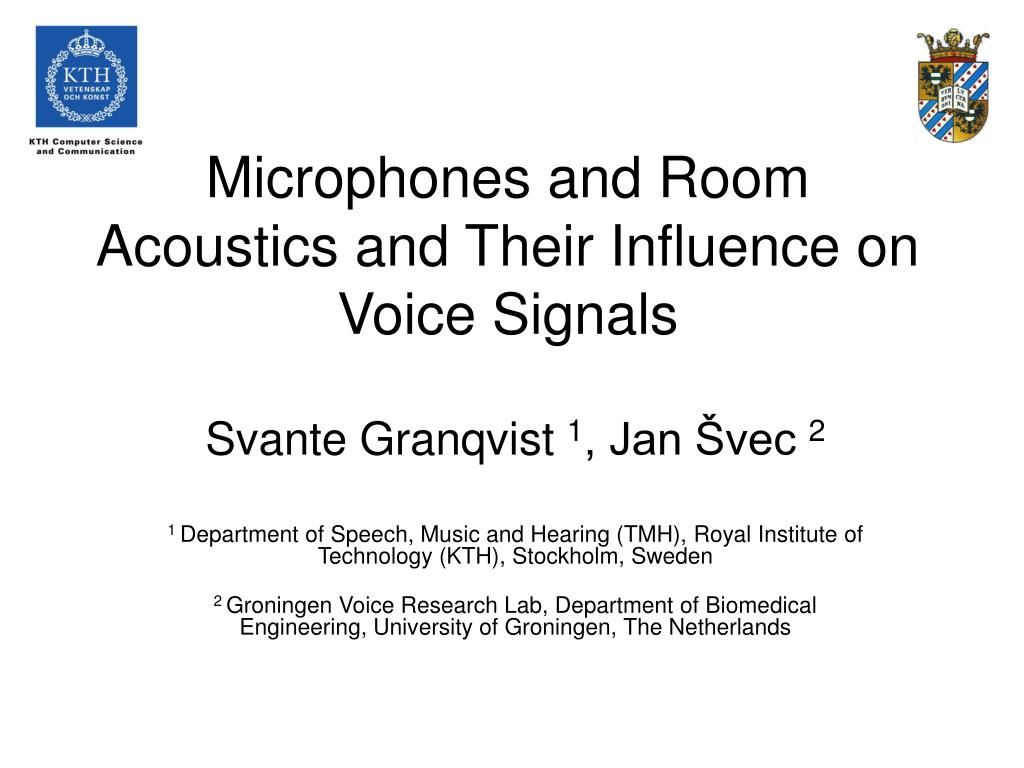 microphones and room acoustics and their influence on voice signals l.