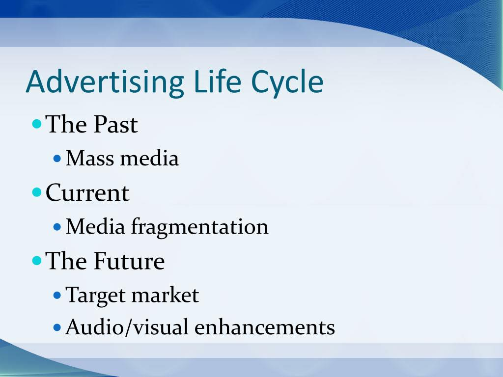 Advertising Life Cycle