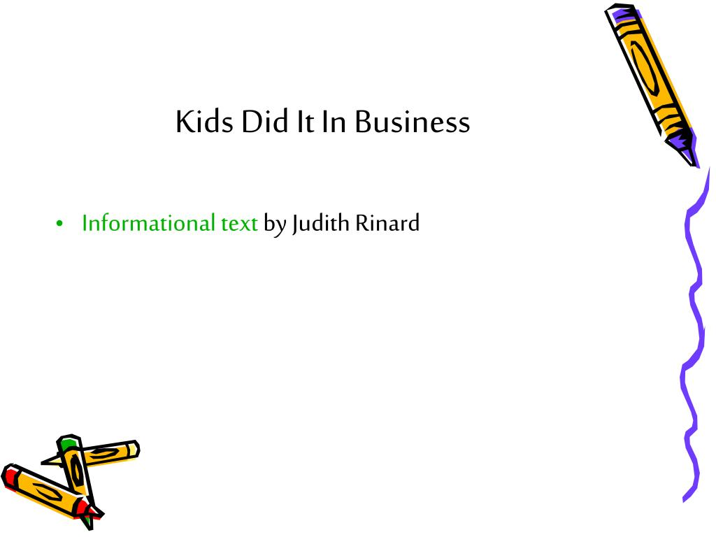 Kids Did It In Business