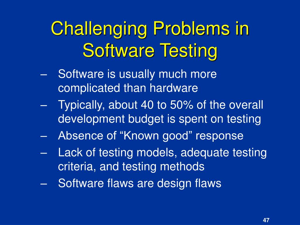 Challenging Problems in Software Testing