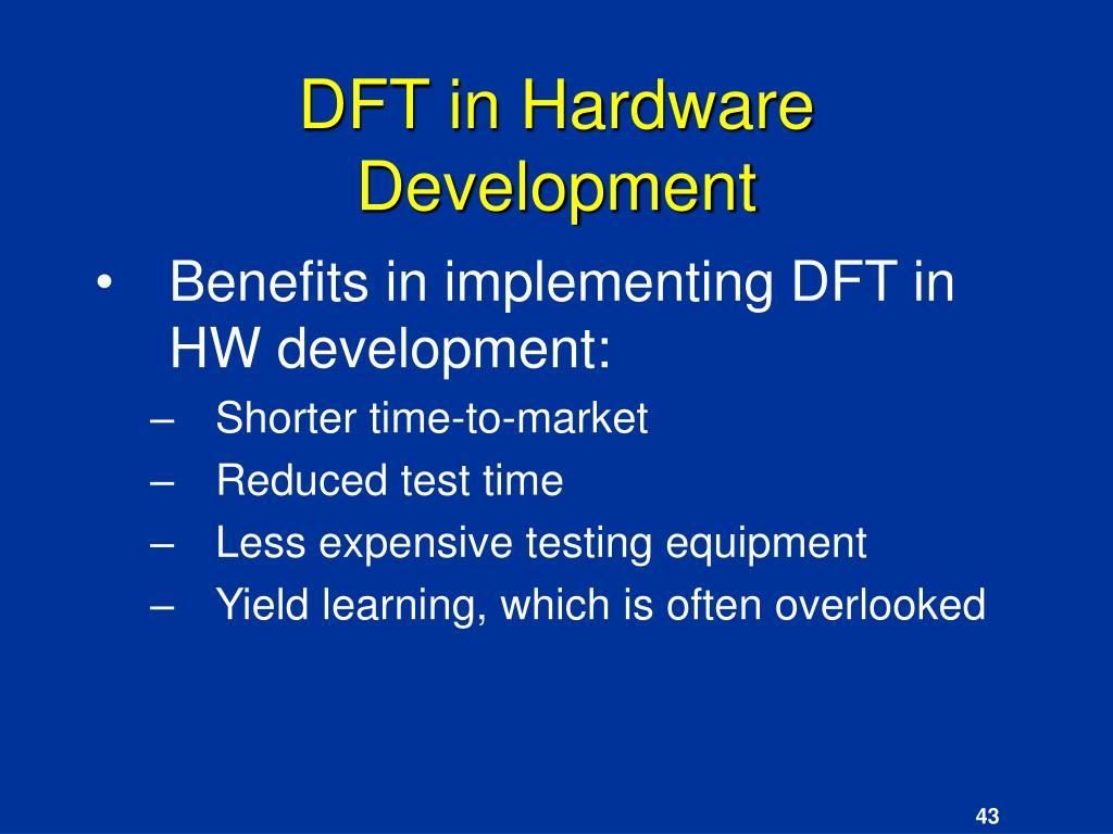 DFT in Hardware Development