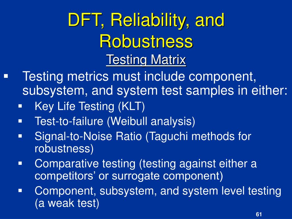 DFT, Reliability, and  Robustness
