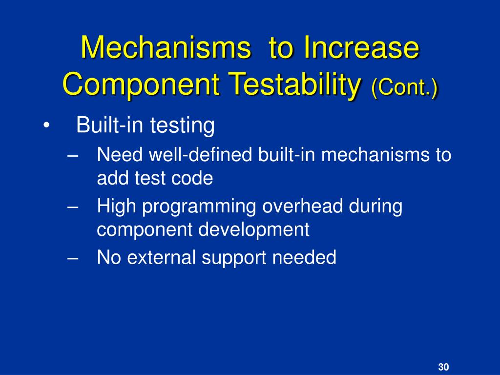 Mechanisms  to Increase Component Testability