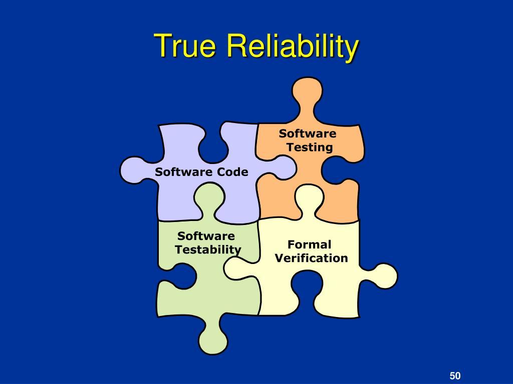True Reliability