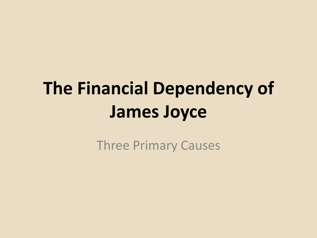 the financial dependency of james joyce l.