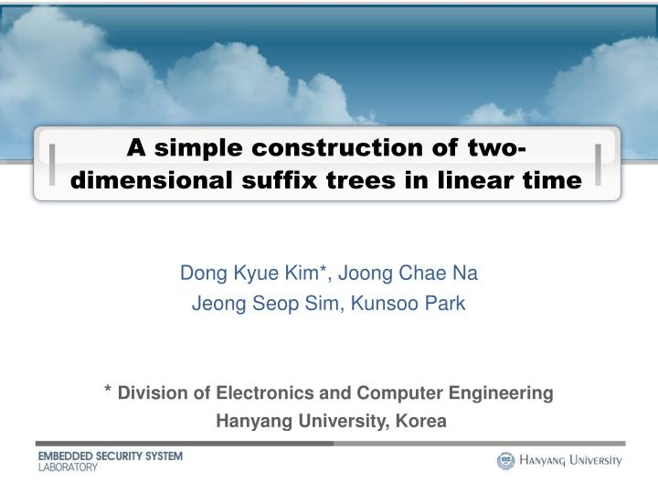 A simple construction of two dimensional suffix trees in linear time